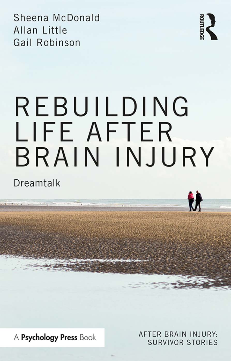 Rebuilding Life After Brain Injury book